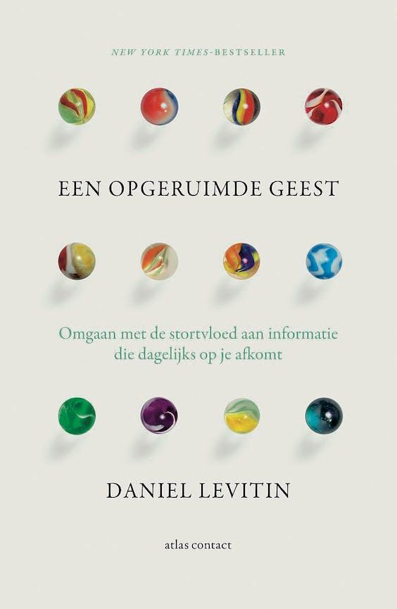 ·Een opgeruimde geest, Daniel Levitin (2016) - Uitgeverij Atlas·Mason Currey